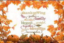 Thanksgiving / Always be thankful.