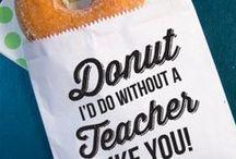 Teacher Appreciation Gifts / by Kelly McCreery