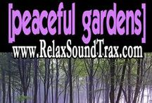 Relax Soundtrax Peaceful Gardens / The Best Selling relaxation recording ever! Used in medical therapies & personal quiet time, as an audio background. Try it out yourself at www.RelaxSoundTrax.com  / by RelaxSoundTrax PeacefulGardens