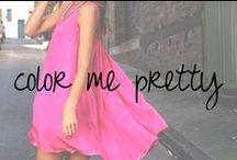 Color Me Pretty / by Chandra Robrock