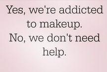 MakeUp I Love! / by Christa Garrison