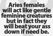 Astrology: mostly Aries / I'm Aries, Sons are Taurus, Cancer, Libra and husband is Scorpio