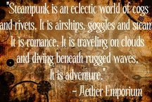 Steampunk / by Linda Johnson