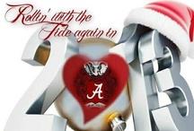 ROLL TIDE ROLL / I LOVE some Alabama Crimson Tide Football.   ROLL TIDE ROLL.