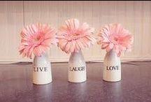 Live Laugh Love / by Sharon Esquivel
