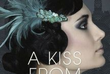 A Kiss from Mr Fitzgerald / If you loved The Paris Wife and Z: A Novel of Zelda Fitzgerald, you will devour this deliciously evocative love story of a small-town girl with big ambitions in 1920s New York. Captivating, romantic and tragic, A KISS FROM MR FITZGERALD follows a young woman ahead of her time amid the fragile hearts and glamour of Jazz Age New York. Coming April 2016.