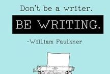 Quick Writing Tips (Quotes) / Take away writing tips: inspiring writing quotes to help you start writing, stay writing and to remind you why you love writing books.