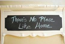 There's no place like home / by Tracey Puckett