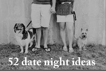 date nights / by Renata Marie Anselmo