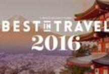 Best in Travel 2016 / Il meglio da Lonely Planet per il prossimo anno.