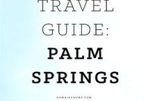 TRAVEL • Palm Springs Bloggers / Explore Greater Palm Springs and all the desert hot spots through the lens of our frequent bloggers.