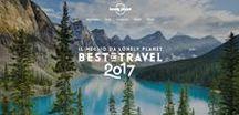 Best in travel 2017 / Qual è il posto migliore da visitare adesso? Scoprilo con le classifiche degli esperti di Lonely Planet per il 2017