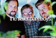 Sunnyvale Trailer Park, Darthouth, Nova Scotia / TRAILER PARK BOYS! One of the funniest shows to come out of Canada since Kids In The Hall or The Red Green Show. Bubbles can stay in the shed by my house anytime he wants.