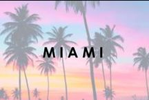 Welcome To Miami / by Beach Bunny Swimwear