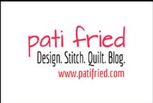 Design   Stitch   Quilt   Blog / Past projects and photos from PatiFried.com