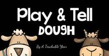 Play and Tell- Dough