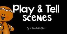 Play and Tell- Scenes