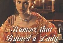 Rumours that Ruined a Lady, November 2013 / Caroline's story - the fourth of the Armstrong sisters. Seriously dark, lots of deep secrets, and also seriously sensual