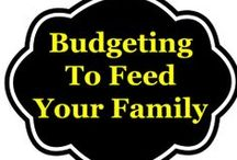 Budgeting To Feed Your Family / This board is all about money saving tips that will help you feed your family