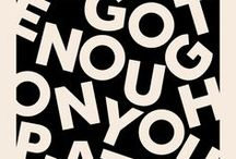 Typography & Lettering / Types, fonts, letters, lots of words and sometime even whole texts!