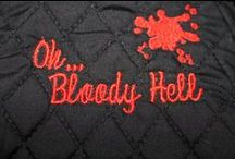 Halloween - Oh Bloody Hell? / by Merrie Gerow Hallman
