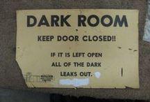 Darkroom / Mine is ghetto and I love it.