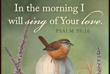 The LORD is my Shepherd / by Cheryl Bloser