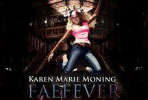 Karen Marie Moning/Fever/Highlander / http://www.karenmoning.com/kmm/