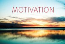 Motivation / For when you're in need of a little boost of inspiration.