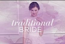 Traditional Wedding / Timeless style and inspiration for a classic affair you're sure to remember.