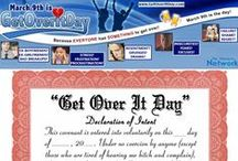 GetOverItDay.com / March 9th is GET OVER IT DAY - because EVERYONE has SOMETHING to get over!!!