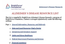 Resources / Resources for people who have been diagnosed with Alzheimer's disease, macular degeneration, or glaucoma and their families.   / by BrightFocus Foundation