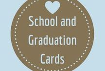 School Cards / Cards to tell a graduate how proud you are of them, or to send the kids back to school with, or to thank that special teacher who goes above and beyond!