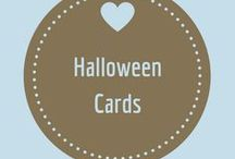 Halloween Cards / Spooky cards to celebrate the time of year when getting dressed up is fun and asking for candy is just what you do!