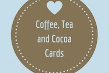 Coffee, Tea, and Cocoa / Cards for coffee, tea, and cocoa lovers.