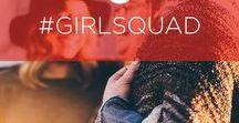 #GirlSquad