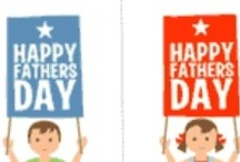 Father's Day / by Sommer Dorsey Macko