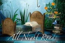 All Night Reads / Great books to read!