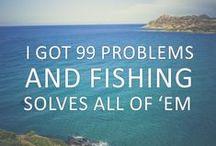 Fishing Quotes / Fishing Quotes