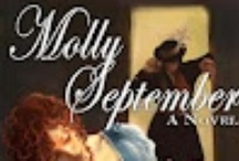 Molly September / FREE AT Smashwords! What really happened to Rafe September? Everyone in Port Royal claims he was a thief and a pirate, but his daughter Molly knows that isn't so. Taking her life and honor in her hands, she runs from an arranged marriage into dangerous waters in the company of Dick Prentiss, one of the men who knew her father best. Together they sail the seas of the Spanish Main in search of the truth and freedom.  http://www.amazon.com/Molly-September-ebook/dp/B0065QWZQK