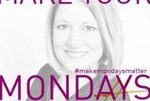 Make Your Mondays Matter