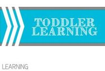Toddler Learning / by Allyson @ All Our Days