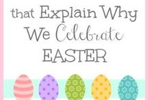 Easter / Ideas to help celebrate Easter with your family. / by All Our Days