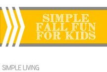 Simple Fall Fun for Kids / A gathering place for simple crafts, projects and activities to keep kids engaged and exploring when the crispness of fall is in the air.    / by Allyson @ All Our Days