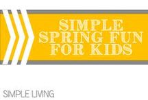 Simple Spring Fun for Kids / by Allyson @ All Our Days