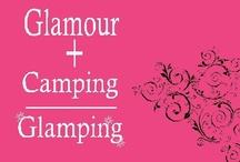 let's go glamping.