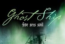 Ghost Ship / Fear Sets Sail