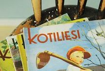 Vintage Kotiliesi Covers / Kotiliesi, a Finnish women's magazine, was founded in 1922 and still going strong. Vintage Kotiliesi covers made by Martta Wendelin and Rudolf Koivu are popular collector's items in Finland.