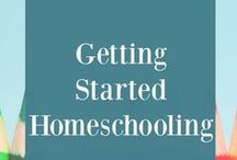 Getting Started Homeschooling / getting started homeschooling, how to start homeschooling, beginning to homeschool, first year homeschooling, homeschooling tips, how to homeschool, why homeschool, reasons to homeschool, does homeschooling work