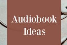 Audiobook Ideas / audiobooks, audiobooks for kids, books to listen to, best audiobooks, top audiobooks, audiobook lists, book lists, audiobook recommendations, auditory learner
